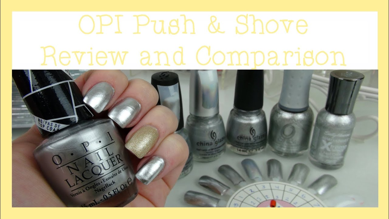 Opi Push Shove Review And Comparison Chrome Mirror Polish
