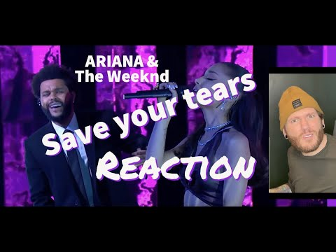 The Weeknd and Ariana Grande - Save your tears - 2021 iHeartRadio awards live performance - REACTION