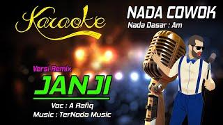 Karaoke JANJI - A Rafiq ( Nada Cowok )