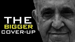 Prophecy Update: THE POPE'S BIGGER COVER-UP - No One is Talking About! - WE WERE WARNED!