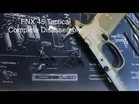 FN FNX 45 Tactical/FNX45 Complete Disassembly/Reassembly