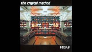 The Crystal Method - Trip Like I Do (Original) thumbnail