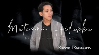 Download lagu MUTIARA HIDUPKU Cipt. H. Rhoma Irama by REVO RAMON || Cover Video Subtitle