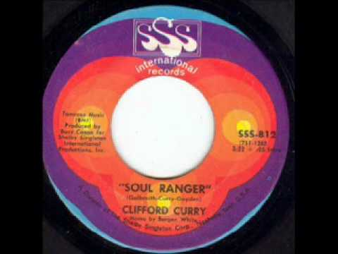 Clifford Curry - Soul Ranger