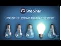 Webinar On Importance Of Employer Branding In Recruitment