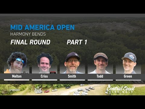 2018 Mid America Open - Round 3 Part 1 - Melton, Criss, Smith, Todd, Green