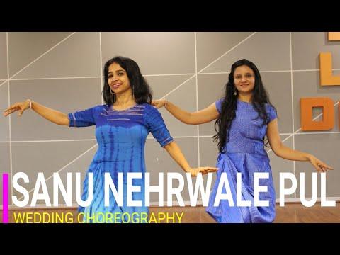Sanu Nehrwale Pul Wedding Dance Tenu Vekh Vekh Pyar Kr Di Graceful Easy Dance For Girls Ladies Youtube
