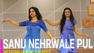 SANU NEHRWALE PUL/ WEDDING DANCE/ TENU VEKH VEKH PYAR KR DI/ GRACEFUL EASY DANCE FOR GIRLS LADIES