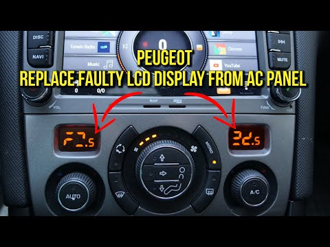 Replace A Faulty LCD Display From The Air Conditioning Panel On Peugeot 308, 3008, 5008