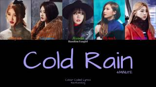 [REUPLOAD] 4MINUTE (포미닛) - Cold Rain (추운 비) [Colour Coded Ly…