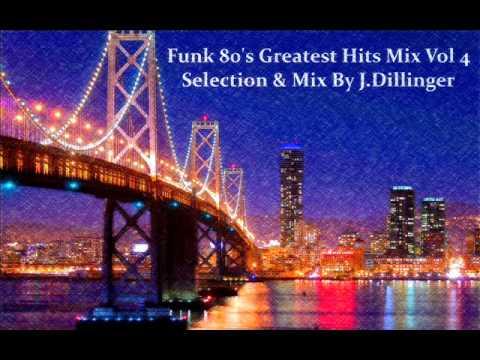 Funk 80's Greatest Hits Mix Vol 4