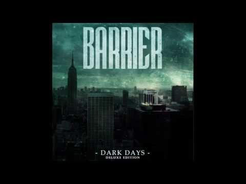 Barrier - Dark Days EP (Deluxe Edition)