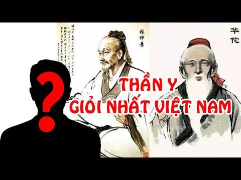 Thần Y tài giỏi nhất lịch sử Việt Nam là ai?   Go Vietnam ✔