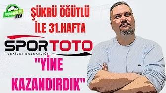 SPOR TOTO 31.HAFTA TAHMİNLERİ  İddaabilir TV