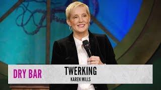 Twerking Through Cancer. Karen Mills