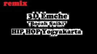3D Emche - Bocah Saiki Remake ( Kids Jaman Now ) Yogyakarta