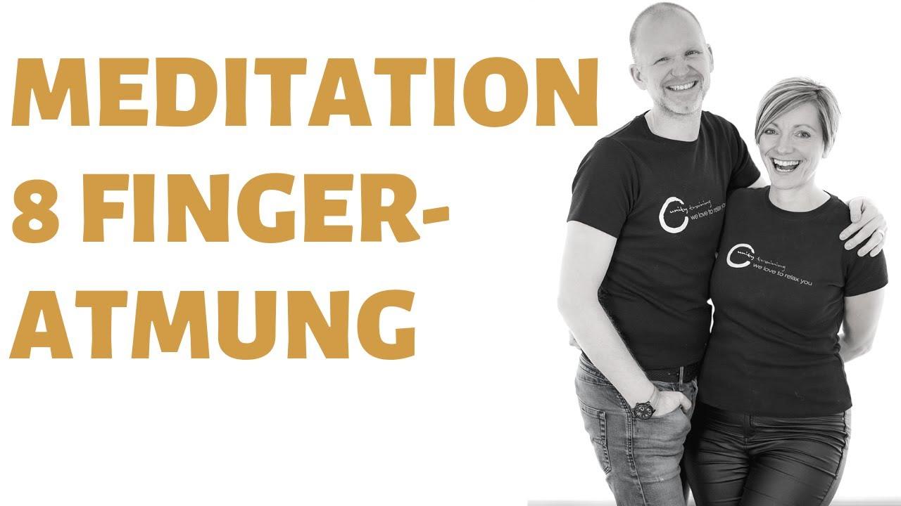 Meditationsubung Atementspannung Mit Der 8 Finger Atmung