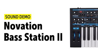 Novation Bass Station II Sound Demo (no talking)