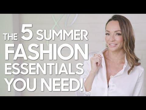 5-summer-fashion-essentials!