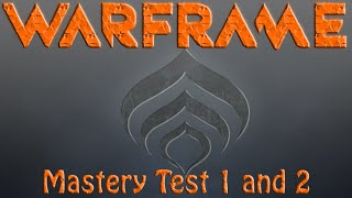 Warframe - Mastery Rank 1 & 2 Tests