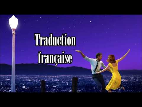 Audition (The Fools Who Dream) [from 'La La Land' soundtrack] - Traduction française