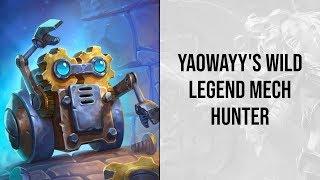 Yaowayy's Wild Legend Mech Hunter   Saviors of Uldum   Hearthstone