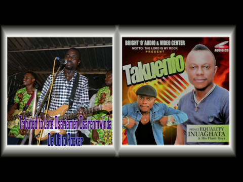 Tributed to Late Osariemen Osarenmwinda De Obito Rocker By Prince Equality Inuaghata