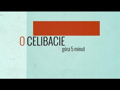 Góra 5 minut - O celibacie