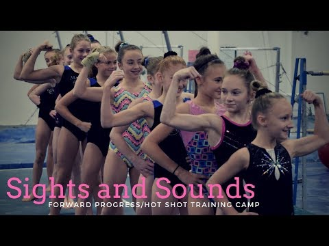 Sights and Sounds | Region 5 Training Camp | 2017 Forward Progress and Hot Shot Camp
