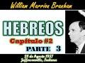 HEBREOS Capítulo #2 Parte 3 - Por William Marrion Branham