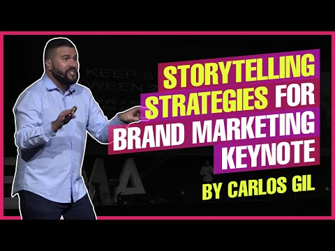 Storytelling Strategies for Brand Marketing Keynote by Carlos Gil