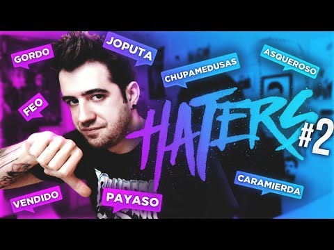 MIS HATERS #2