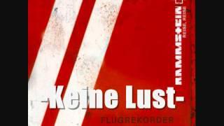 Rammstein - Keine Lust (Lyrics) [HQ]