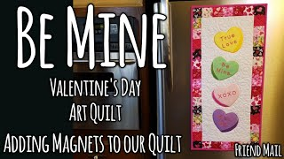 Be Mine - A Valentine's Day Art Quilt - LED Pad Demo & Adding Magnets to Quilts