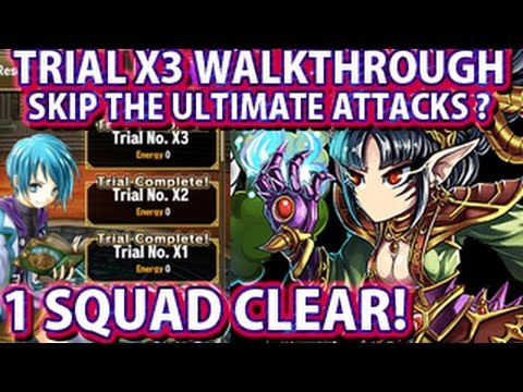 Brave Frontier Global Trial X3 1 Squad Clear Walkthrough - Skip The Ultimate Attacks?