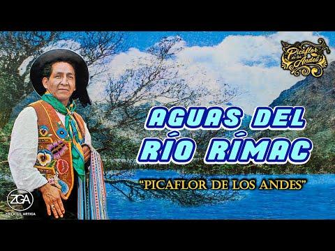 Picaflor de los Andes - Aguas del Río Rímac