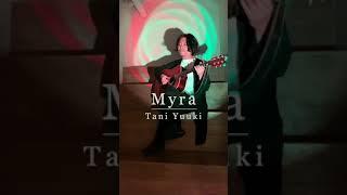 Myra / Tani Yuuki (covered by KEISUKE) #shorts