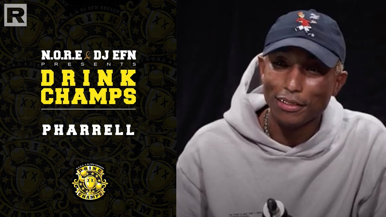Pharrell On His Legendary Career, Working With Snoop, Justin Timberlake, Nigo & More | Drink Champs