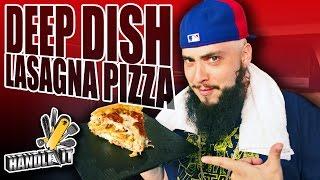 Deep Dish Lasagna Pizza - Handle it