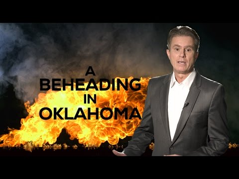 A BEHEADING IN OKLAHOMA