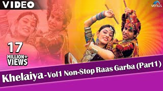 Khelaiya-Vol 1 - Non Stop Raas Garba Part 1