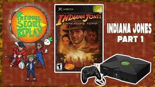 Indiana Jones and the Emperor's Tomb (XBOX) pt.1 - Prequel Sequel Replay