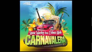 Carnavalera - Stone Warley Feat Cuban Mob - [just Winner]