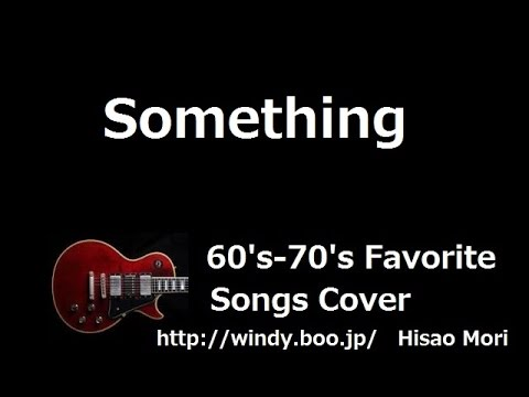 Something - The Beatles Cover - Lyrics