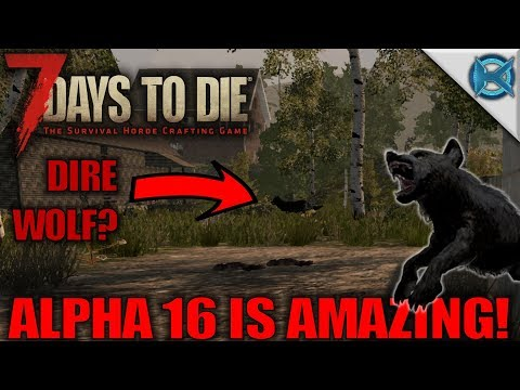 7 Days to Die | ALPHA 16 IS AMAZING! | Let's Play 7 Days to Die Gameplay Alpha 16 | S16.Exp1-E01