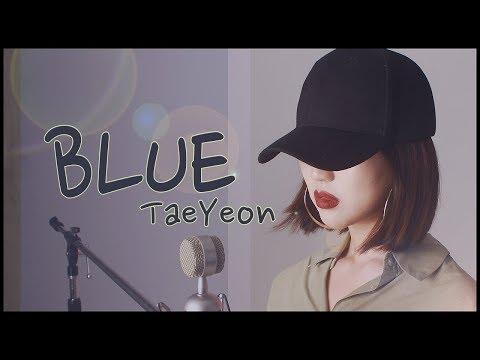 태연 (Taeyeon) - Blue COVER 노래커버 | [CVS]