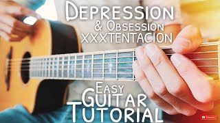 Depression & Obsession XXXTENTACION Guitar Tutorial // Depression & Obsession Guitar // Lesson #549