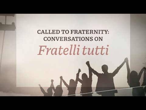 Called to Fraternity: Conversations on Fratelli Tutti Episode 1 (Promo)