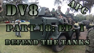 Airsoft War - DV8 Part 18: Ep. 1 - Tank Defense