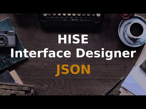 HISE Interface Designer: Editing properties with JSON